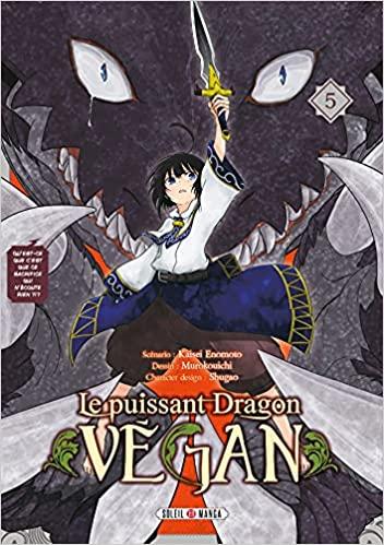 Couverture Le puissant dragon vegan, tome 5