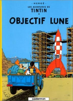 Couverture Les aventures de Tintin, tome 16 : Objectif lune