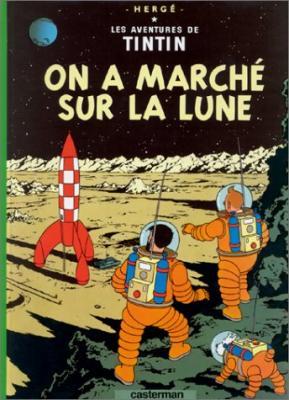 Couverture Les aventures de Tintin, tome 17 : On a marché sur la lune