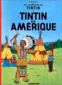 Couverture Les aventures de Tintin, tome 03 : Tintin en Amérique Editions Casterman 1984