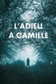 Couverture L'Adieu à Camille  Editions Autoédité 2021