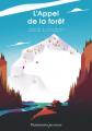 Couverture L'Appel de la forêt / L'Appel sauvage Editions Flammarion (Jeunesse) 2021