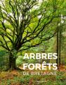 Couverture Arbres et forêts de Bretagne Editions Ouest-France 2020