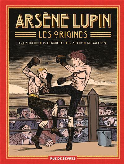 Couverture Arsène Lupin : les origines, intégrale