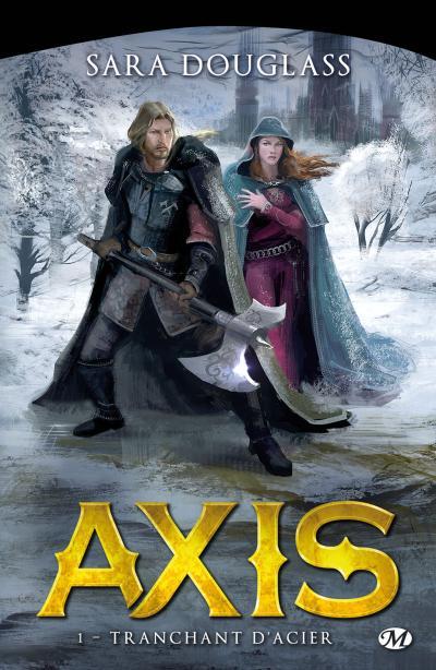 Couverture La trilogie d'Axis, tome 1 : Tranchant d'acier