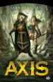 Couverture La trilogie d'Axis, tome 2 : Envoûteur Editions Bragelonne (Fantasy) 2014