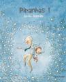 Couverture Piranhas ! Editions Père Fouettard 2021