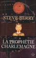 Couverture Cotton Malone, tome 04 : La prophétie Charlemagne Editions Cherche Midi 2012