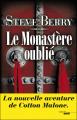 Couverture Cotton Malone, tome 06 : Le Monastère oublié Editions Cherche Midi 2012
