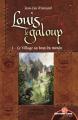Couverture Louis le Galoup, tome 1 : Le village au bout du monde Editions Leha 2021
