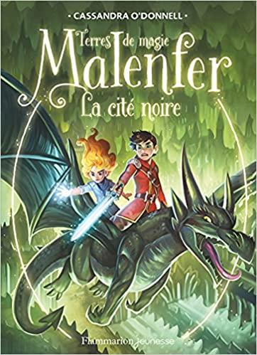 Couverture Malenfer, cycle 2 : Terre de magie, tome 4 : La cité noire