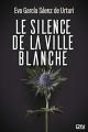 Couverture Le Silence de la ville blanche Editions 12-21 2020