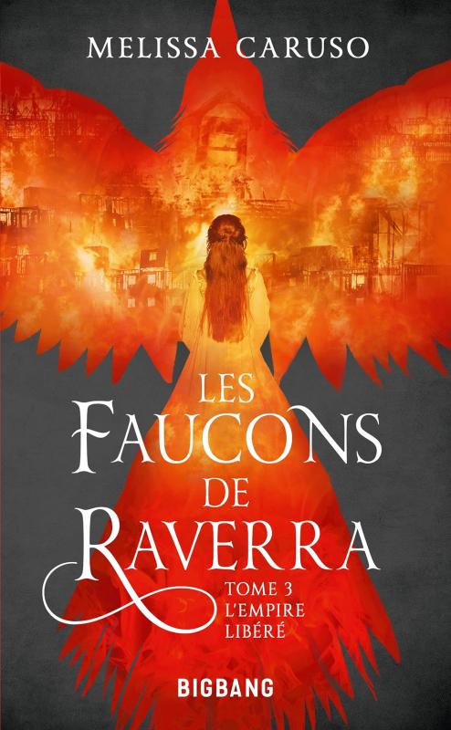 Couverture Les faucons de Raverra, tome 3 : L'Empire libéré