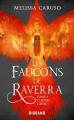 Couverture Les faucons de Raverra, tome 3 : L'Empire libéré Editions Castelmore (Big Bang) 2021