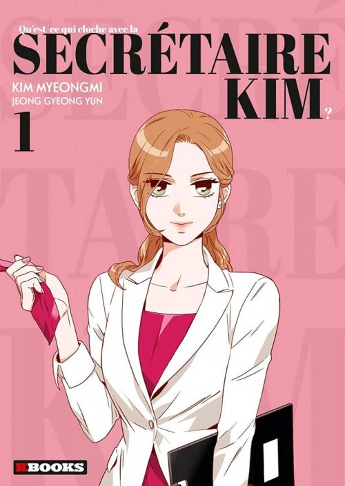 Couverture Qu'est-ce qui cloche avec la secrétaire Kim ?, tome 1