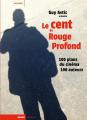 Couverture Le cent de rouge profond : 100 plans du cinéma, 100 auteurs  Editions Rouge Profond 2019