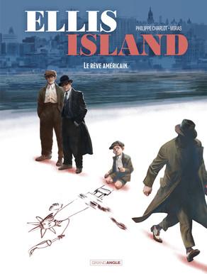 Couverture Ellis Island, tome 2 : Le rêve américain