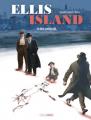 Couverture Ellis Island, tome 2 : Le rêve américain Editions Grand Angle 2021