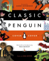 Couverture Penguin Classic : Cover to Cover Editions Penguin books (Classics) 2016