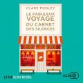 Couverture Le fabuleux voyage du carnet des silences Editions Lizzie 2021