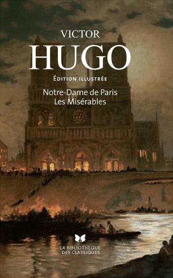 Couverture Notre-Dame de Paris, Les Misérables, illustrée