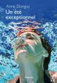 Couverture Un été exceptionnel Editions Denoël (Romans français) 2021