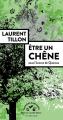 Couverture Etre un chêne Editions Actes Sud (Mondes sauvages) 2021