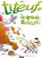 Couverture Titeuf, tome 17 : La Grande Aventure Editions Glénat (Tchô ! La collec...) 2021