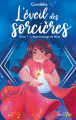 Couverture L'Éveil des sorcières, tome 1 : l'apprentissage de Nora Editions Scrineo 2021