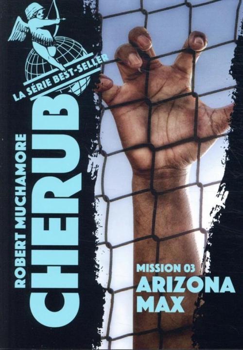 Couverture Cherub, tome 03 : Arizona Max
