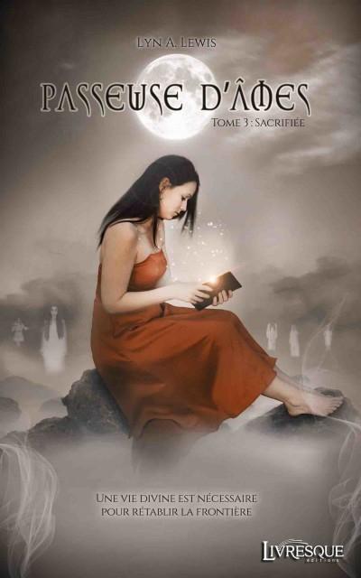 Couverture Passeuse d'âmes, tome 3 : Sacrifiée