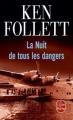 Couverture La Nuit de tous les dangers Editions Le Livre de Poche 2012