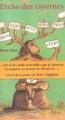 Couverture L'écho des cavernes Editions Syros (Les uns les autres) 2002