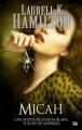 Couverture Anita Blake, tome 13 : Micah Editions Bragelonne 2011