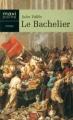 Couverture Le bachelier Editions Maxi Poche 2005