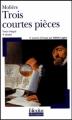 Couverture Trois courtes pièces Editions Folio  (Plus classiques) 2004