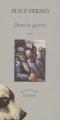 Couverture Dans la guerre Editions Actes Sud (Un endroit où aller) 2003