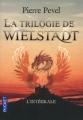 Couverture La trilogie de Wielstadt / Wielstadt, l'intégrale Editions Pocket 2011