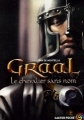 Couverture Graal, tome 1 : Le chevalier sans nom Editions Flammarion (Castor poche) 2006