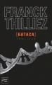 Couverture Franck Sharko & Lucie Hennebelle, tome 2 : Gataca Editions Fleuve (Noir - Thriller) 2011