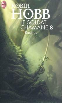 Couverture Le soldat chamane, tome 8 : Racines