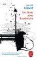 Couverture Un hiver avec Baudelaire Editions Le Livre de Poche 2011