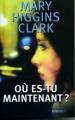 Couverture Où es-tu maintenant ? Editions France Loisirs 2008