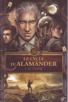 Couverture Le cycle d'Alamänder, tome 1 : Le T'Sank