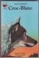 Couverture Croc-Blanc / Croc Blanc Editions Flammarion (Castor poche - Junior) 1996