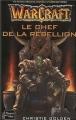 Couverture Warcraft, tome 2 : Le chef de la rébellion Editions Fleuve 2003