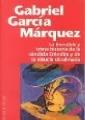 Couverture L'incroyable et triste histoire de la candide Erendira et de sa grand-mère diabolique Editions Plaza & Janès 2000