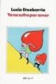 Couverture Je ne souffrirai plus par amour Editions Martinez Roca 2007