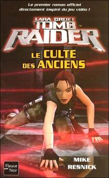 Couverture Tomb Raider (roman), tome 2 : Le culte des anciens