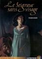 Couverture Le Seigneur sans visage Editions Flammarion (Castor poche - Voyage au temps de ...) 2005